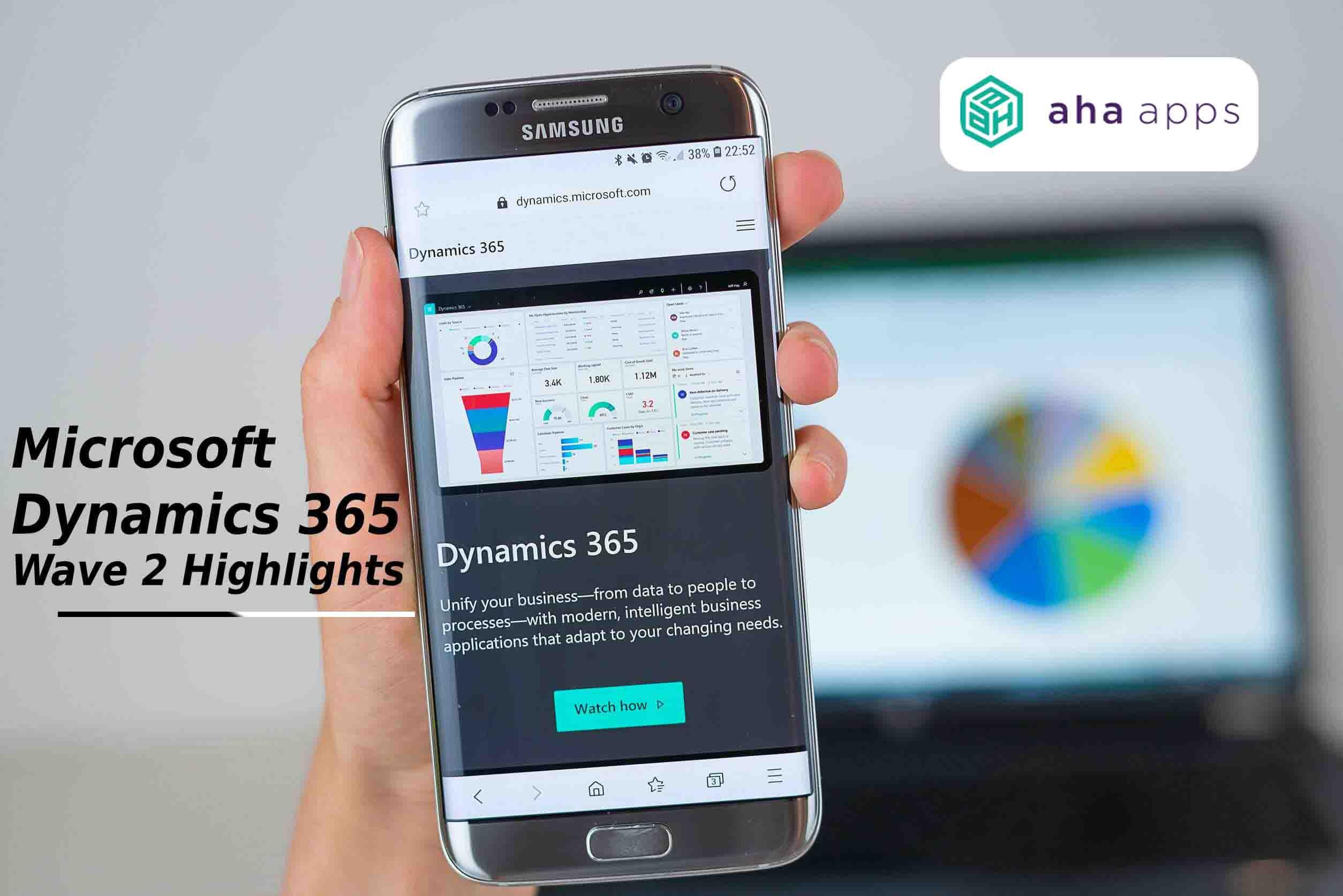 Microsoft Dynamics 365 Wave 2 highlights - AhaApps