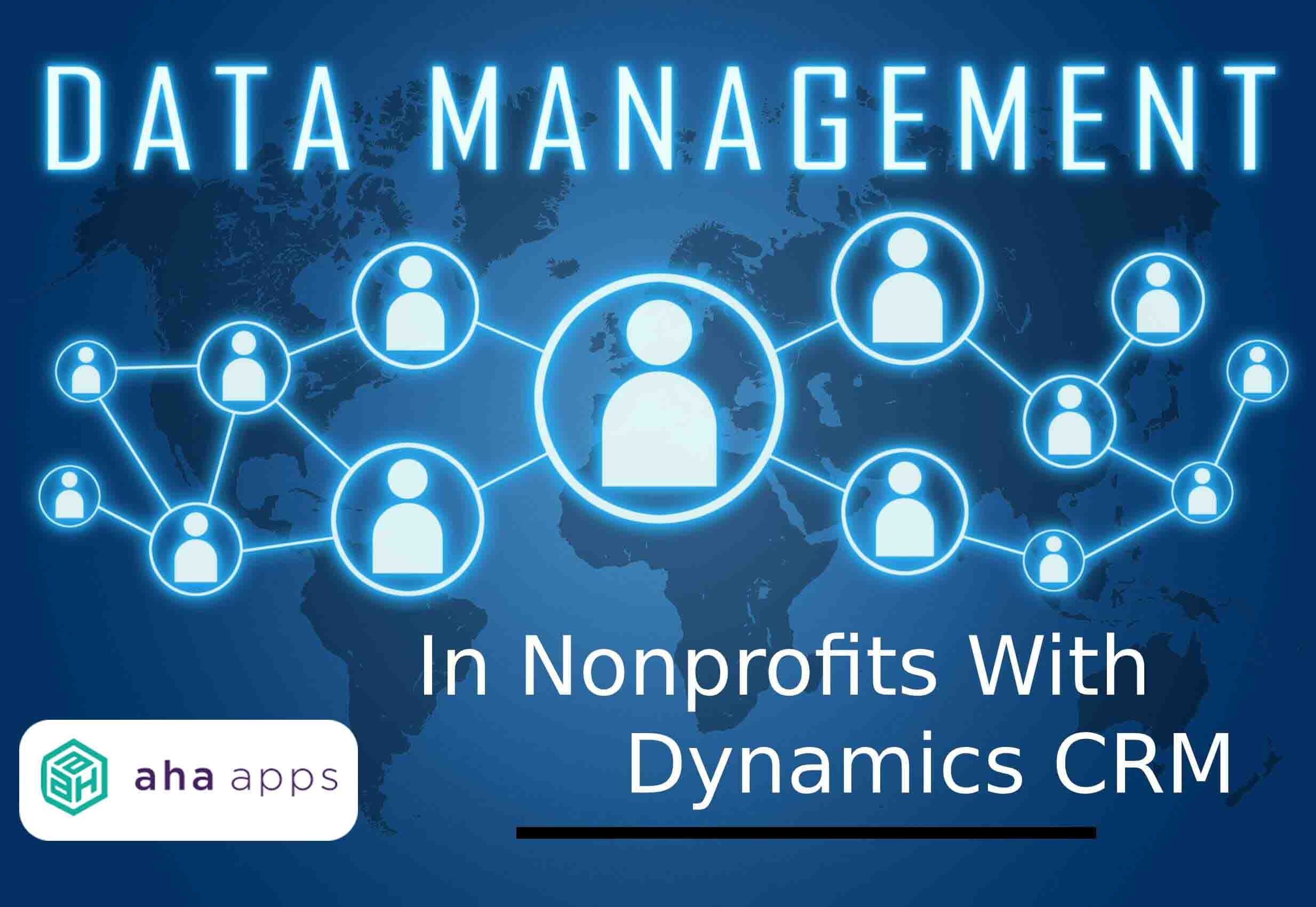 Data Management in Nonprofits with Dynamics CRM
