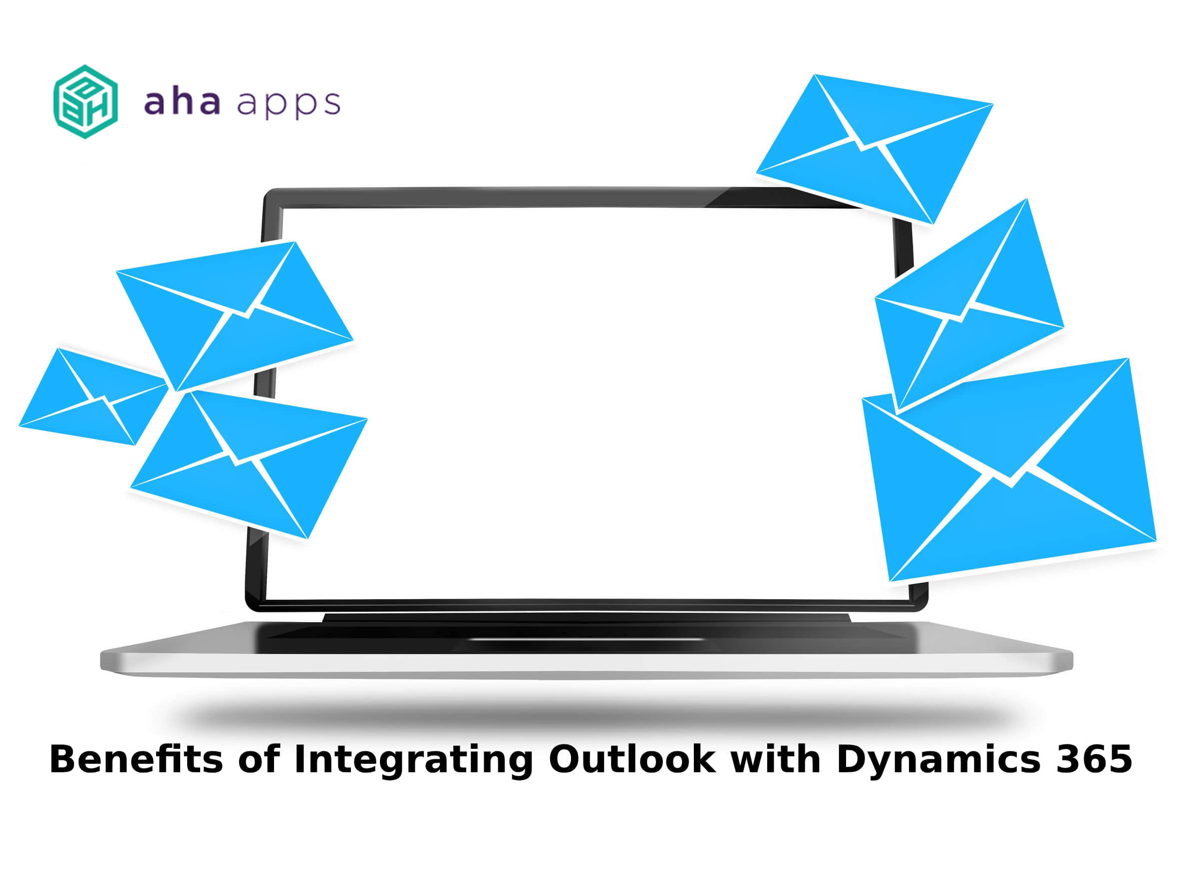 Benefits of integrating Outlook with Dynamics 365 - AhaApps