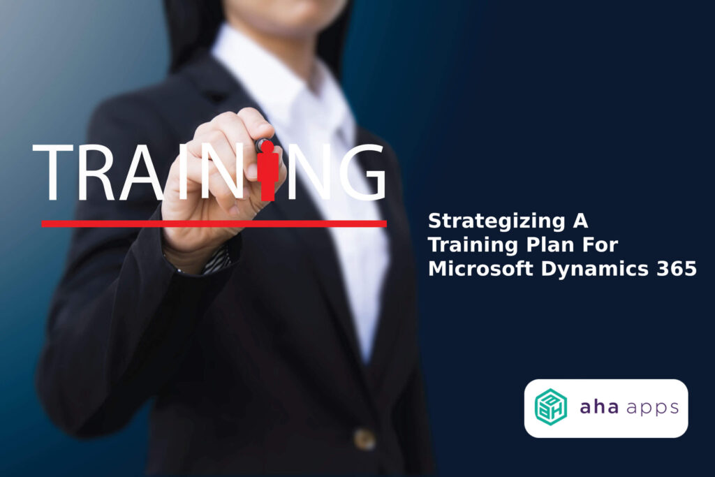 training plan for Microsoft Dynamics 365